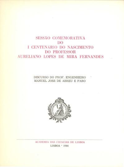 Sessão comemorativa do I centenário do nascimento do Professor Aureliano Lopes de Mira Fernandes